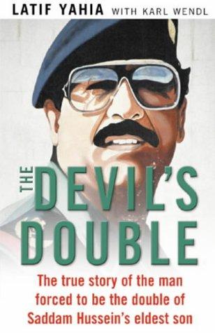 The Devil's Double by Latif Yahia