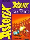 Asterix the Gladiator by René Goscinny