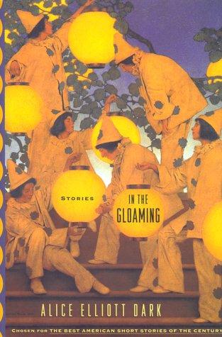 In the Gloaming by Alice Elliott Dark
