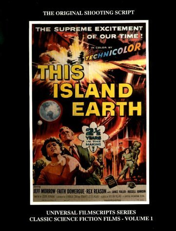 Magicimage Filmbooks Presents This Island Earth: The Original Shooting Script