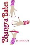 Bhangra Babes (Bindi Babes, #3)