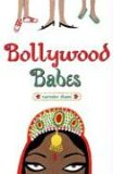 Bollywood Babes (Bindi Babes, #2)
