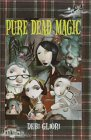 Pure Dead Magic (Pure Dead, #1)