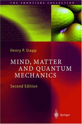 Mind, Matter and Quantum Mechanics by Henry P. Stapp