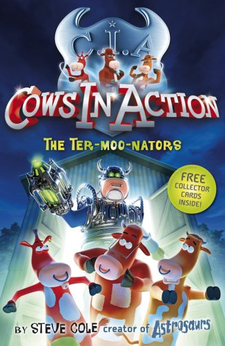 The Ter-moo-nators (Cows in Action, #1)