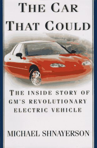 The Car That Could: The Inside Story of GM's Revolutionary