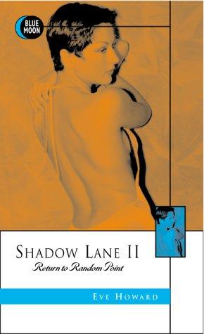 Shadow Lane II: Return to Random Point