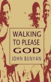 Walking So As To Please God