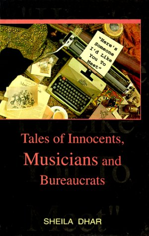 """Here's Someone I'd Like You to Meet"": Tales of Innocents, Musicians and Bureaucrats"