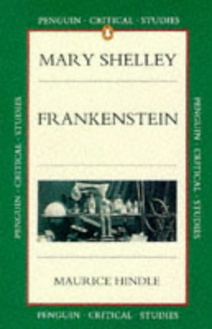critical studies frankenstein by maurice hindle 978354
