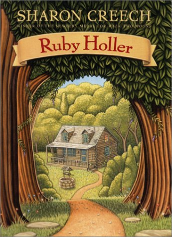 Book Review: Ruby Holler by Sharon Creech