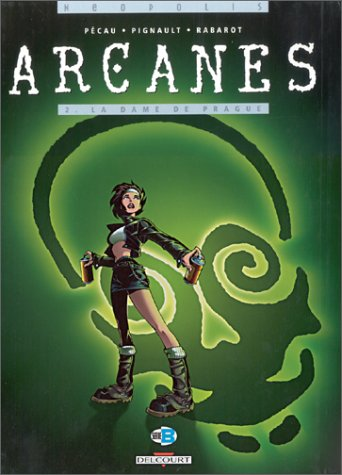Arcanes, Tome 2 by Roland Pignault