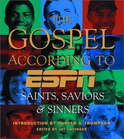 The Gospel According to ESPN: Saints, Saviors, and Sinners