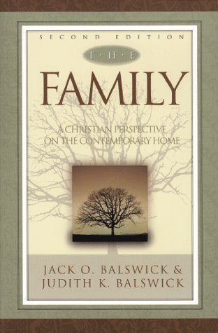 The family a christian perspective on the contemporary home by the family a christian perspective on the contemporary home by jack o balswick fandeluxe Choice Image