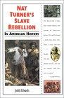 Nat Turner's Slave Rebellion in American History