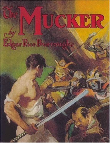 The Mucker by Edgar Rice Burroughs