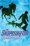 Running the Risk (The Shapeshifter, #2)