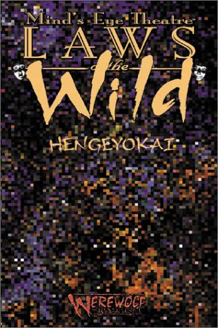 Mind's Eye Theatre: Hengeyokai: A Supplement Rulebook For Eastern Shapeshifters