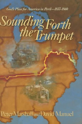 Sounding Forth the Trumpet by Peter Marshall