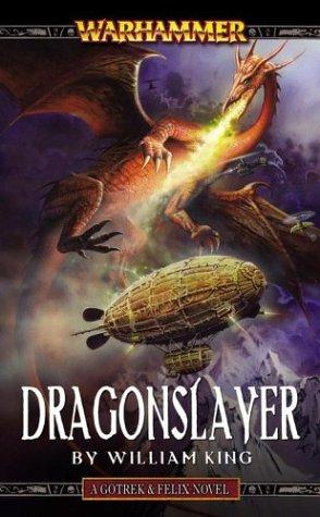 Dragonslayer  (Gotrek & Felix #4)