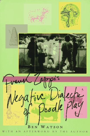 Frank Zappa: The Negative Dialectics of Poodle Play
