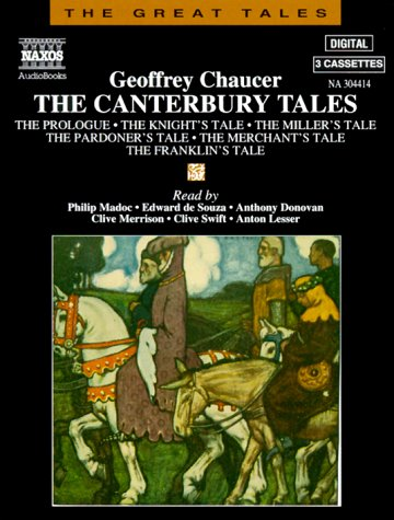 The Canterbury Tales: The Prologue/The Knight's Tale/The Miller's Tale/The Pardoner's Tale/The Merchant's Tale/The Franklin's Tale
