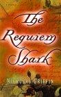 The Requiem Shark by Nicholas Griffin