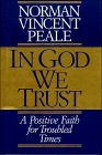 In God We Trust: A Positive Faith for Troubled Times
