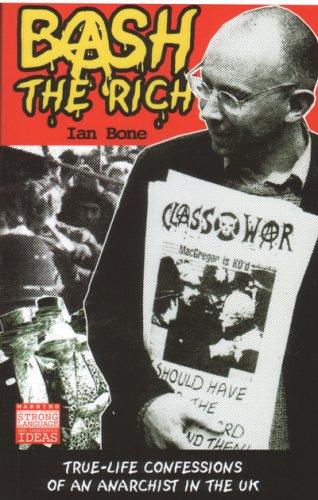 Ebook Bash The Rich by Ian  Bone TXT!
