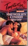 Honeymoon With A Stranger by Janice Kaiser