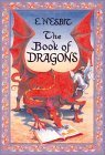 Ebook Book of Dragons by E. Nesbit DOC!