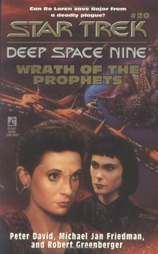 Wrath of the Prophets (Star Trek: Deep Space Nine, #20)