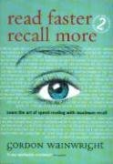Read Faster Recall More