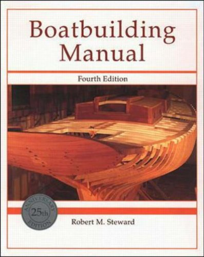 Boatbuilding Manual by Robert M. Steward
