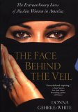 The Face Behind The Veil by Donna Gehrke-White