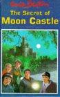 The Secret Of Moon Castle (The Secret Series, #5)