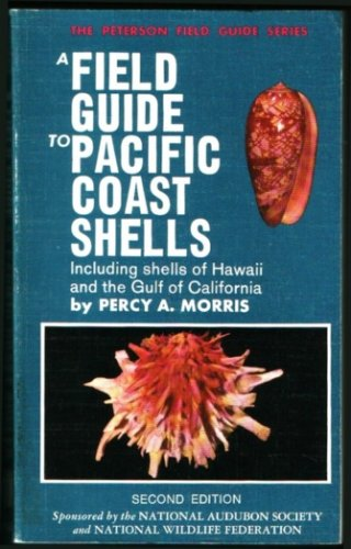 A Field Guide to Pacific Coast Shells
