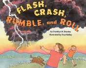 Flash, Crash, Rumble, and Roll by Franklyn Mansfield Branley