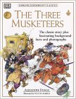 Dorling Kindersley Classics: The Three Musketeers