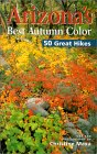 Arizona's Best Autumn Color 50 Great Hikes