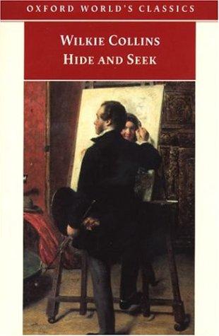 Hide and Seek by Wilkie Collins