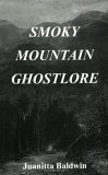 Smoky Mountain Ghostlore