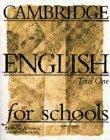Cambridge English for Schools Tests 1