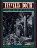 Franklin Booth: Painter with a Pen