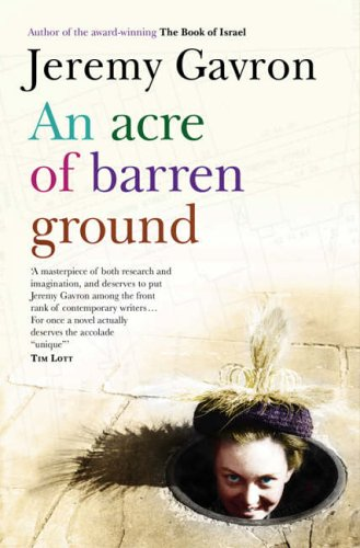 Ebook An Acre of Barren Ground by Jeremy Gavron TXT!