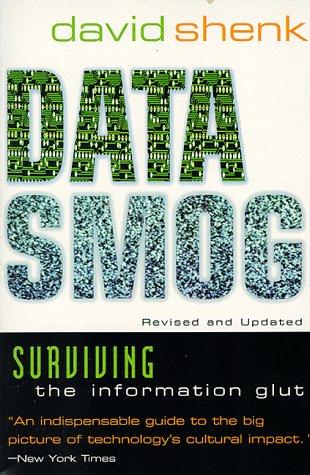 Data Smog by David Shenk