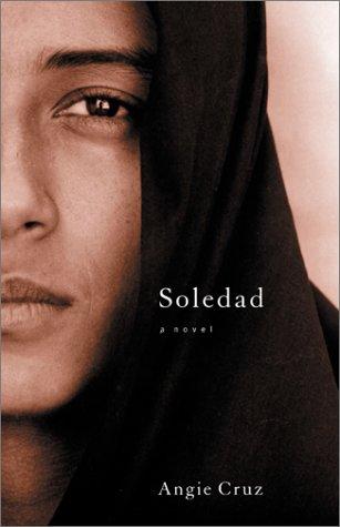 Soledad by Angie Cruz