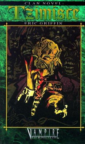 Clan Novel: Tzimisce (Vampire: The Masquerade: Clan Novel #2)