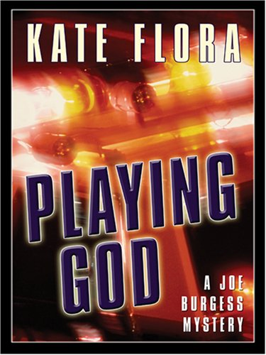 Playing God by Kate Flora