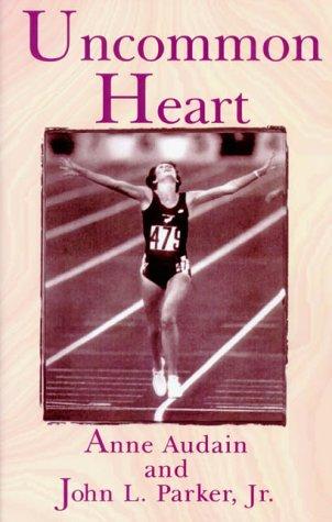 Uncommon Heart: One Woman's Triumph